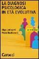 La diagnosi psicologica in età evolutiva