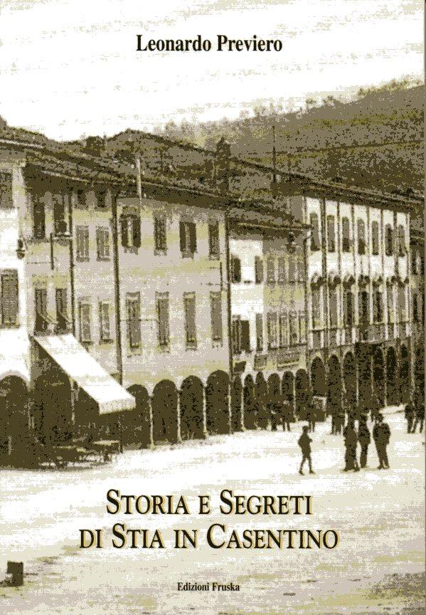 Storia e segreti di Stia in Casentino