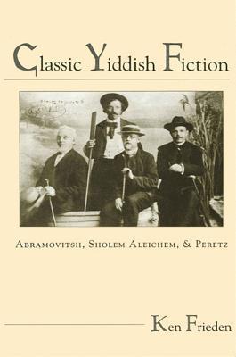 Classic Yiddish Fiction