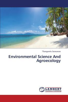 Environmental Science And Agroecology