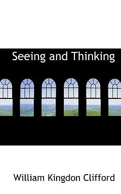 Seeing and Thinking