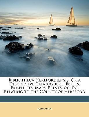 Bibliotheca Herefordiensis