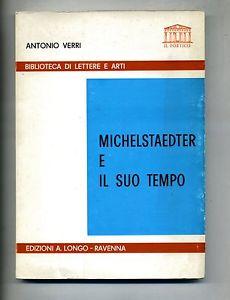 Michelstaedter e il suo tempo