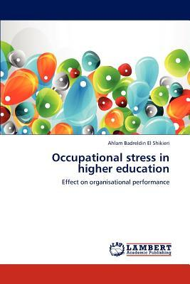 Occupational stress in higher education
