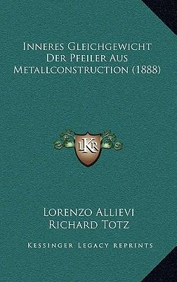 Inneres Gleichgewicht Der Pfeiler Aus Metallconstruction (1888)