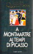 La Vita Quotidiana a Montmartre ai tempi di Picasso (1900-1910)