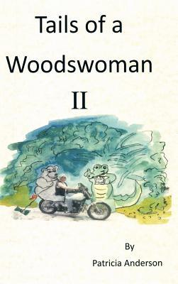 Tails of a Woodwoman II