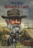Who Was Robert E. Le...