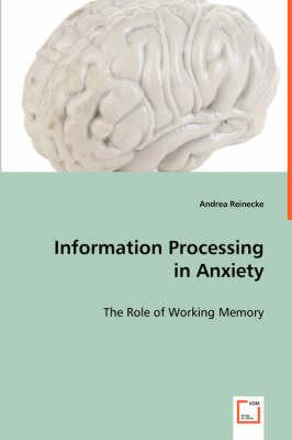Information Processing in Anxiety
