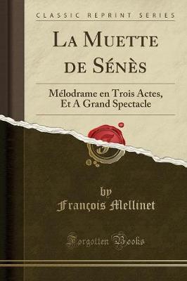 La Muette de Sénès