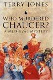 Who Murdered Chaucer...