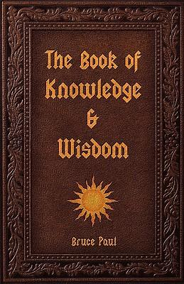 The Book of Knowledge & Wisdom