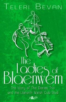 The Ladies of Blaenwern