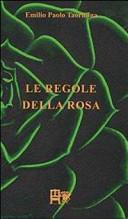 Le regole della rosa
