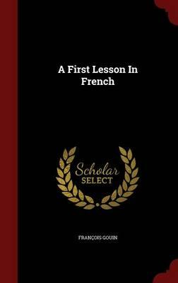 A First Lesson in French