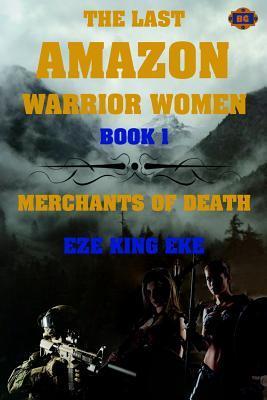 The Last Amazon Warrior Women