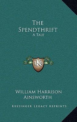 The Spendthrift