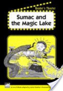 Sumac and the Magic Lake