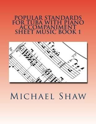 Popular Standards for Tuba With Piano Accompaniment Sheet Music Book 1