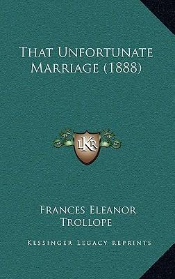 That Unfortunate Marriage (1888)