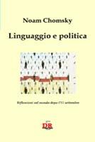 Linguaggio e politica e riflessioni sul mondo dopo l'11 settembre