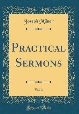 Practical Sermons, V...