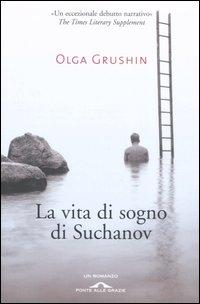 La vita di sogno di Suchanov
