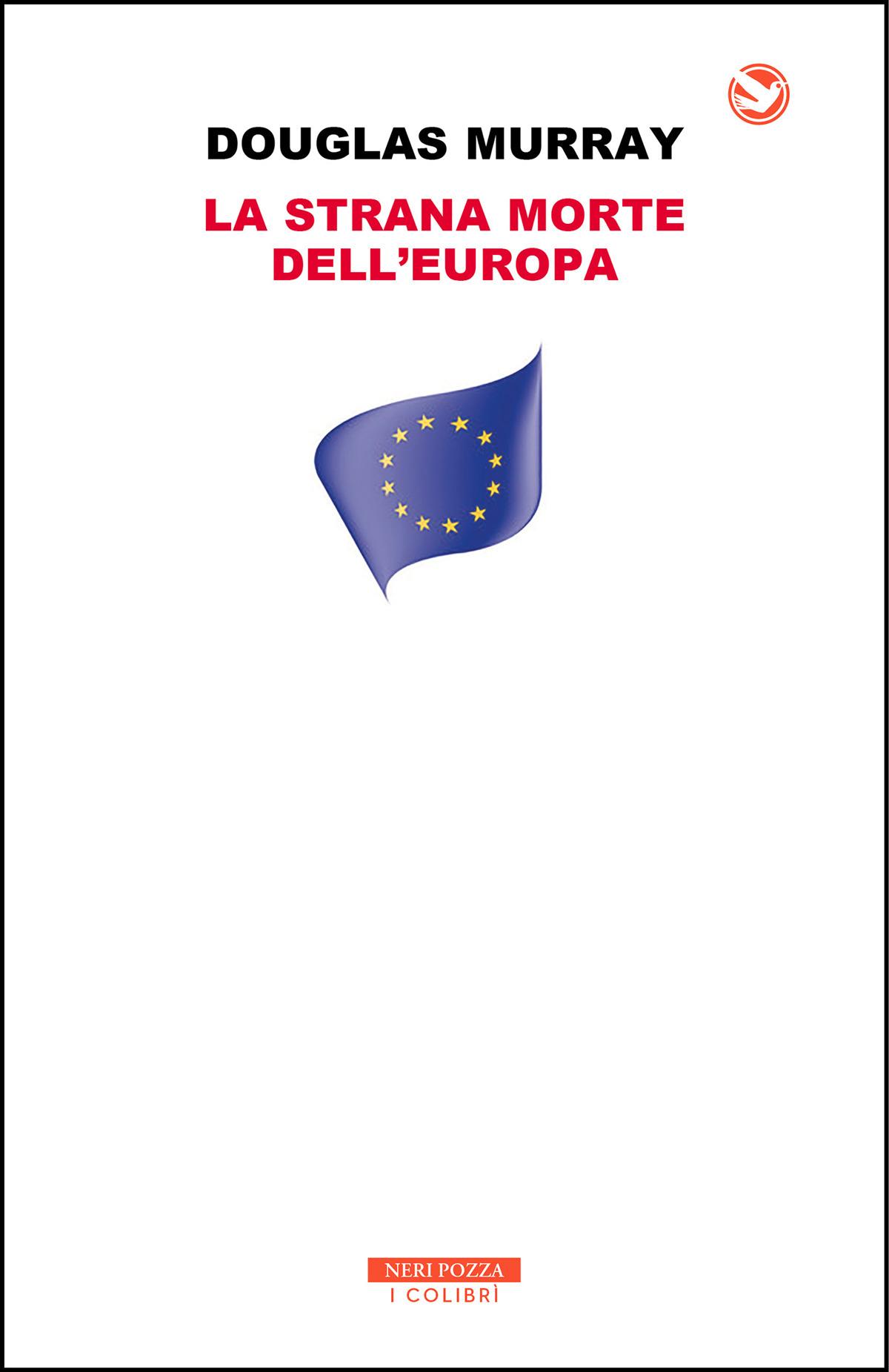 La strana morte dell'Europa