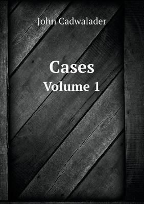 Cases Volume 1