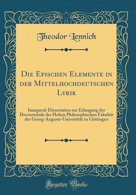 Die Epischen Elemente in der Mittelhochdeutschen Lyrik