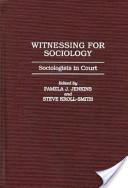Witnessing for Sociology