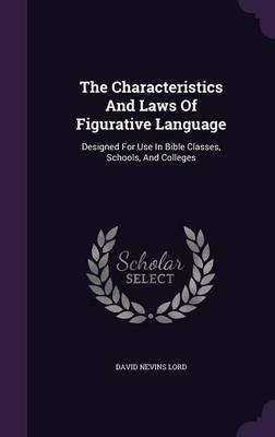 The Characteristics and Laws of Figurative Language