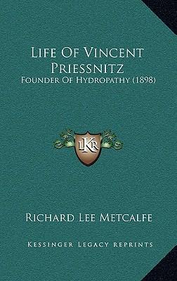 Life of Vincent Priessnitz