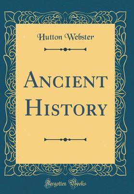 Ancient History (Classic Reprint)