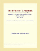 The Prince of Graustark (Webster's Chinese Traditional Thesaurus Edition)