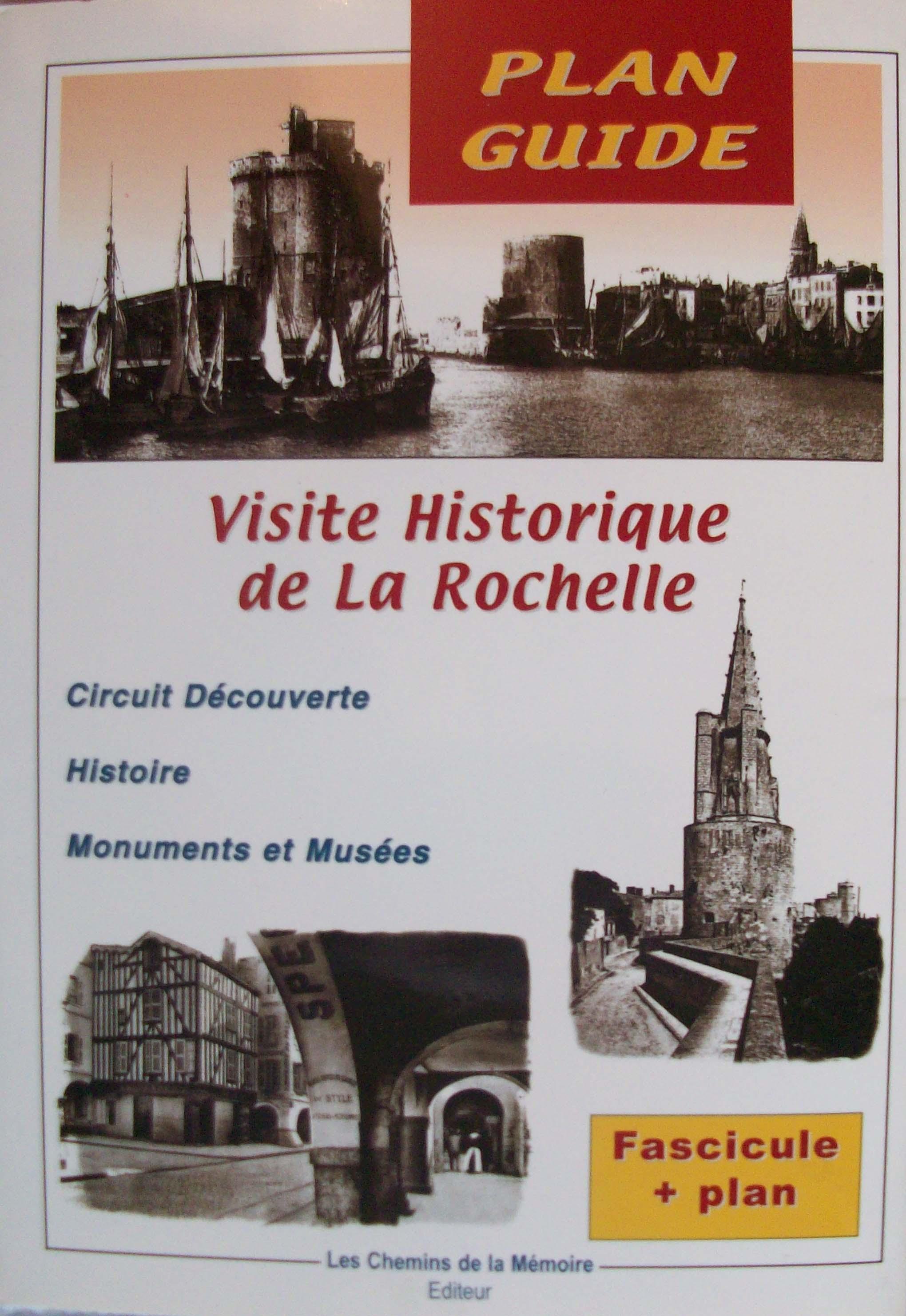 Visite Historique de La Rochelle