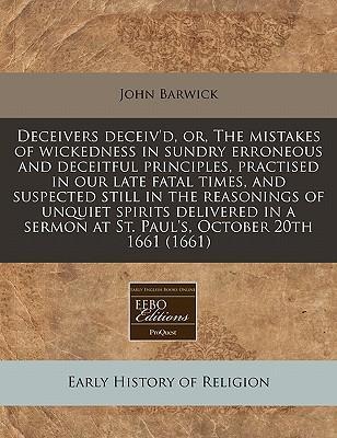 Deceivers Deceiv'd, ...
