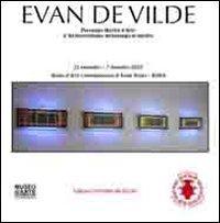 Evan De Vilde. Personale mostra d'arte. L'archeorealismo