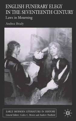 English Funerary Elegy in the Seventeenth Century
