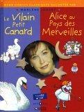 Le Vilain petit canard, Alice au pays des merveilles