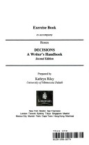 Exercise Book to Accompany Rosen Decisions A Writer's Handbook