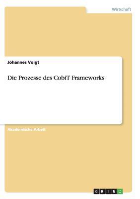 Die Prozesse des CobiT Frameworks