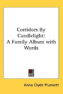 Corridors by Candlelight: A Family Album with Words