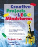 Creative Projects with LEGO Mindstorms