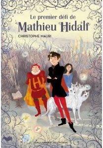 Mathieu Hidalf, Tome 1