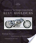 Samp;S Cycle Presents Today's Top Custom Bike Builders