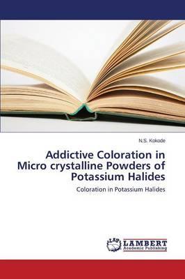 Addictive Coloration in Micro crystalline Powders of Potassium Halides