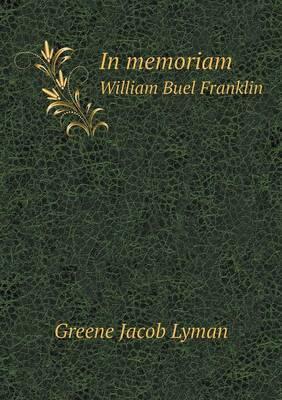 In Memoriam William Buel Franklin