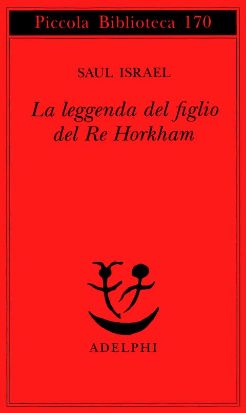 La leggenda del figlio del re Horkham