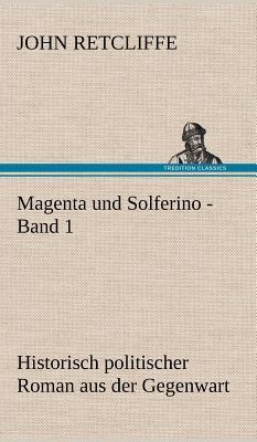 Magenta und Solferino - Band 1